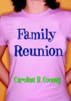 Family Reunion - Caroline B. Cooney