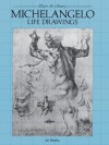Michelangelo Life Drawings (Dover Fine Art, History of Art) - Michelangelo
