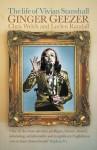Ginger Geezer: The Life of Vivian Stanshall - Chris Welch, Lucian Randall, Lucien Randall