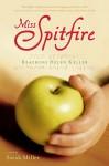 Miss Spitfire - Sarah Miller