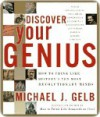 Discover Your Genius - Michael Gelb