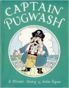 Captain Pugwash: A Pirate Story - John Ryan