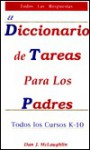 El Diccionario de Tareas Para los Padres = The Parent's Homework Dictionary - Dan J. McLaughlin