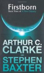 Firstborn - Stephen Baxter, Arthur C. Clarke