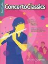 Concerto Classics: For Flute and Piano - Hal Leonard Publishing Company