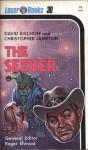 The Seeker - David Bischoff, Christopher Lampton, Roger Elwood, Kelly Frank Freas