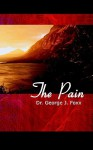 The Pain - George J. Foxx