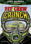 Pit Crew Crunch: Jake Maddox on the Speedway - Jake Maddox, Lisa Trumbauer, Sean Tiffany