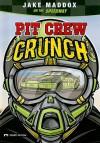 Pit Crew Crunch - Jake Maddox