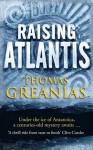 Raising Atlantis (Conrad Yeats Adventure #1) - Thomas Greanias