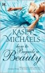 How to Beguile a Beauty - Kasey Michaels