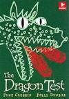 The Dragon Test - June Crebbin, Polly Dunbar