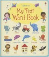My First Word Book - Felicity Brooks