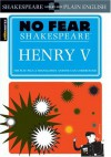 Henry V (SparkNotes No Fear Shakespeare) - SparkNotes Editors, William Shakespeare