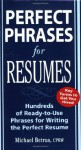 Perfect Phrases for Resumes (Perfect Phrases Series) - Michael Betrus