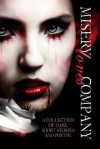 Misery Loves Company: A Collection of Dark Short Stories and Poetry - Zoey Sweete, Anna Lovelace, Jewels Moss