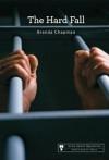 The Hard Fall (Anna Sweet Mysteries) - Brenda Chapman
