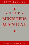 The Minister's Manual - James W. Cox, James W. Coy