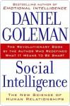 Social Intelligence Social Intelligence Social Intelligence - Daniel Goleman