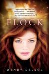 Flock - Wendy Delsol