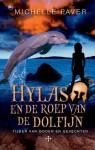 Hylas en de roep van de dolfijn (Tijden van Goden en Gevechten, #1) - Michelle Paver