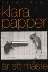 Klara papper är ett måste - Peter Pohl