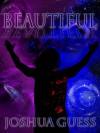 Beautiful - Joshua Guess, Annetta Ribken