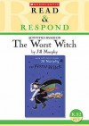 The Worst Witch (Read & Respond) - Celia Warren, Jill Murphy, Mike Phillips