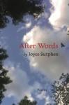 After Words - Joyce Sutphen