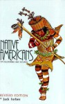 Native Americans of California and Nevada - Jack D. Forbes