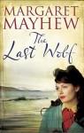 The Last Wolf - Margaret Mayhew