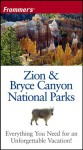Frommer's Zion & Bryce Canyon National Parks - Don Laine