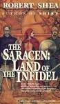 Land of the Infidel (Saracen) - Robert Shea