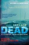 Left for Dead: The Untold Story of the Tragic 1979 Fastnet Race - Nick Ward, Sinead O'Brien
