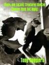 Aliens and Satanic Creatures Wanted - Tony Ruggiero