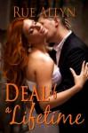 Deal of a Lifetime - Rue Allyn