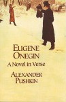 Eugene Onegin: A Novel in Verse - Alexander Pushkin, Babette Deutsch