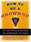How to Be a Grown-Up - Leif Oines, Margaret Feinberg