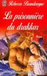 La Prisonnière du Drakkar - Rebecca Brandewyne