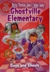 Guys and Ghouls - Marcia Thornton Jones, Debbie Dadey, Guy Francis