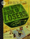 The Big Book of Losers - Paul Kirchner