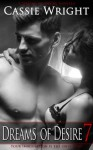 Dreams of Desire 7 - Cassie Wright