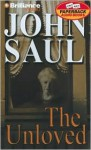 The Unloved (Audio) - John Saul, Sandra Burr