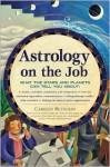 Astrology on the Job - Carolyn Reynolds