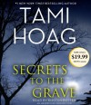 Secrets to the Grave - Tami Hoag, Kirsten Potter