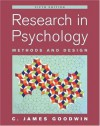 Research In Psychology: Methods and Design - C. James Goodwin