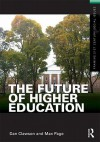 The Future of Higher Education - Dan Clawson, Max Page