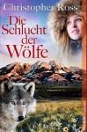 Die Schlucht Der Wölfe - Thomas Jeier