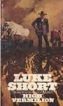 HIGH VERMILION (paperback) - Luke Short