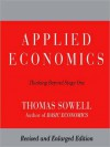 Applied Economics: Thinking Beyond Stage One (MP3 Book) - Thomas Sowell, Bill Wallace